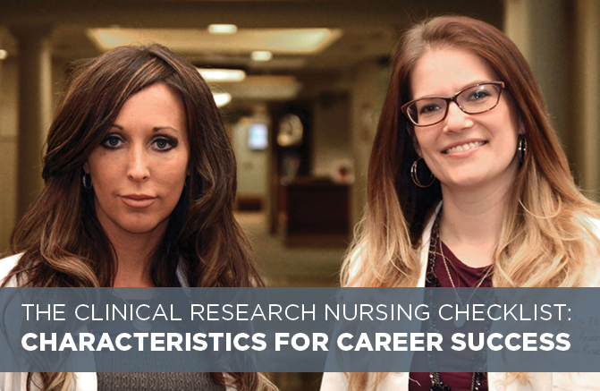 The Clinical Research Nursing Checklist: Characteristics for Career