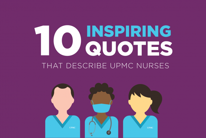 10 Inspiring Quotes that Describe UPMC Nurses