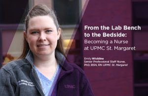 Four Words to Describe UPMC St. Margaret: Straight from the CNO