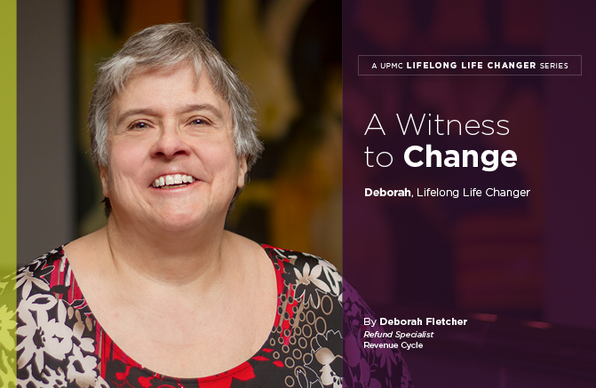 A Witness to Change - UPMC Lifelong Life Chagner