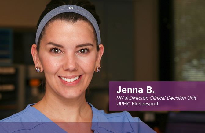 Jenna B., RN & Director, Clinical Decision Unit, UPMC McKeesport