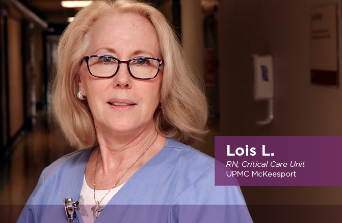 Lois L., RN, Critical Care Unit, UPMC McKeesport