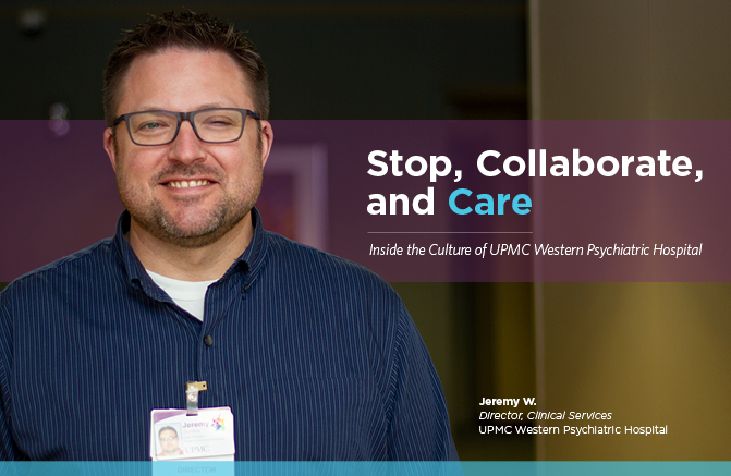 Header image of Jeremy W., Director of Clinical Services, UPMC Western Psychiatric Hospital