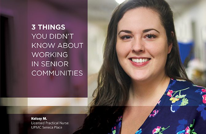 Kelsey M., Licensed Practical Nurse, UPMC Seneca Place