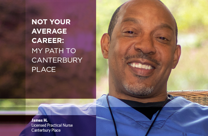 Header image of James H., LPN, Canterbury Place